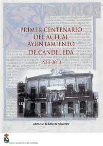 libro Primer Centenario del Actual Ayuntamiento de Candeleda
